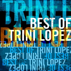 Image for 'Best of Trini Lopez'