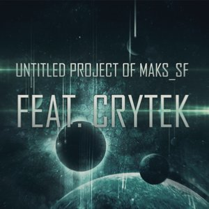 Bild för 'Untitled Project Of Maks_SF feat. Crytek'