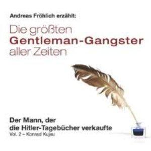 Image for 'Gentleman-Gangster, vol. 2: Der Mann, der die Hitler-Tagebücher verkaufte'