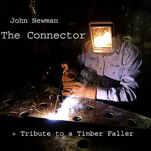 Image for 'The Connector + Tribute to a Timber Faller'
