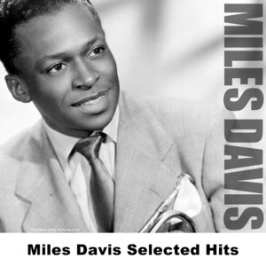 Image for 'Miles Davis Selected Hits'
