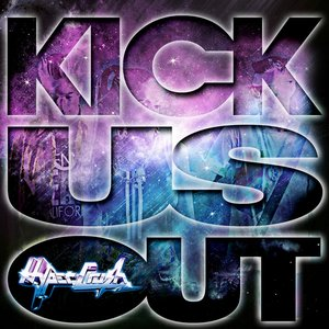 Image for 'Kick Us Out'
