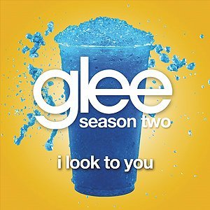 Imagen de 'I Look to You (Glee Cast Version)'