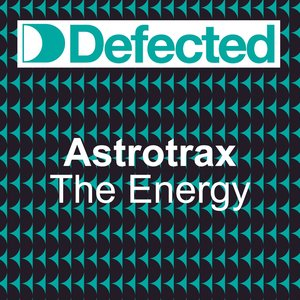 Immagine per 'The Energy (Astrotrax Master Vocal Mix)'