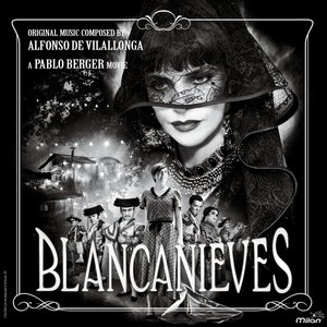 Image for 'Blancanieves (Pablo Berger's Original Motion Picture Soundtrack)'
