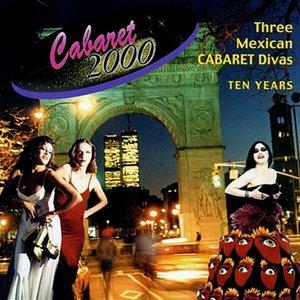 Imagen de 'Cabaret 2000 - Three Mexican Divas'