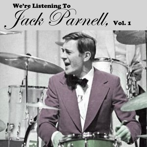 Image for 'We're Listening To Jack Parnell, Vol. 1'