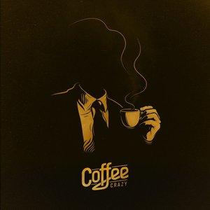 Imagen de 'Coffee Crazy EP'