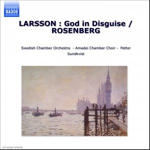 Image for 'LARSSON : God in Disguise / ROSENBERG'