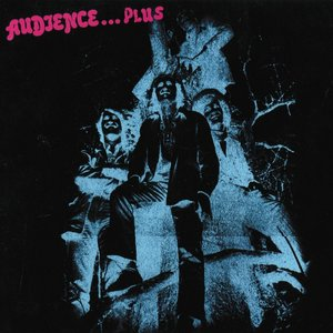 Image for 'Audience...Plus'