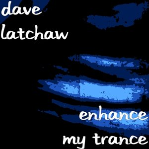 Image for 'Enhance My Trance'