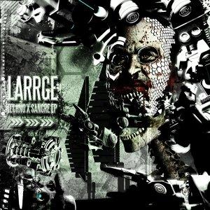Imagem de 'BH083EP - Larrge - Techno X Sangre Ep'