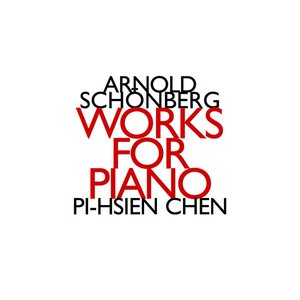 Image for 'Arnold Schonberg: Works for Piano For Two Hands'