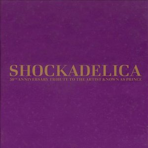 Image for 'Shockadelica: 50th Anniversary Tribute to the Artist Known as Prince'