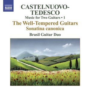 Image for 'Castelnuovo-Tedesco, M.: Music for Two Guitars, Vol. 1  - Sonatina Canonica / Les Guitares Bien Temperees: Nos. 1-12'