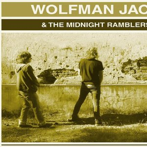 Immagine per 'Wolfman Jack & The Midnight Ramblers'