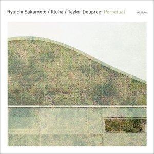 Image for 'Ryuichi Sakamoto, Illuha, Taylor Deupree'