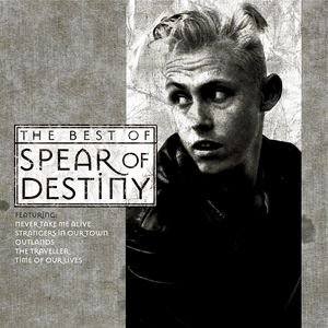 Image for 'Time Of Our Lives - The Best Of Spear Of Destiny'