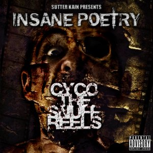 Bild für 'Sutter Kain Presents Cyco The Snuff Reels'