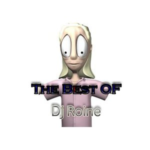 Image for 'The Best Of Dj Roine'