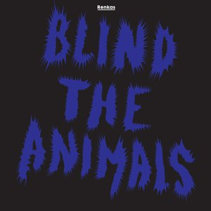 Image for 'BLIND THE ANIMALS EP'