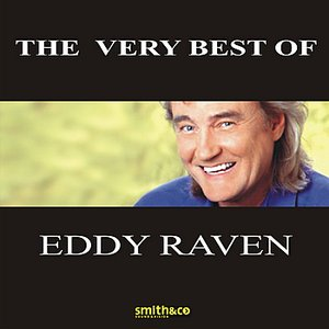 Image for 'The Very Best Of Eddy Raven'