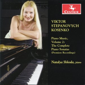 Image for 'Kosenko: Piano Music, Vol. 2'