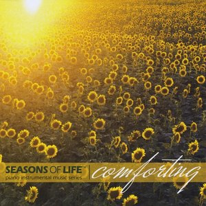 Image for 'Comforting - Seasons Of Life® Piano Instrumental Music Series'