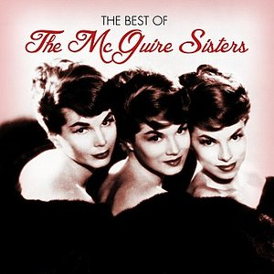 Image for 'The Best Of The McGuire Sisters'