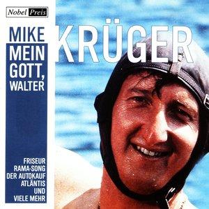 Image for 'Mein Gott, Walter'