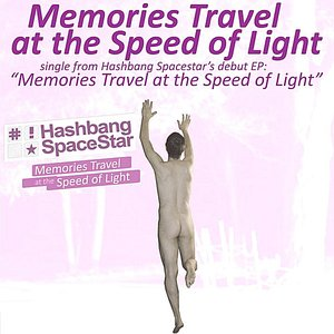 Image for 'Memories Travel At the Speed of Light - Single'