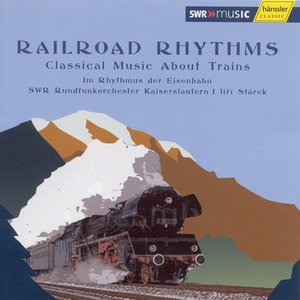 Imagem de 'Railroad Rhythms - Classical Music About Trains'