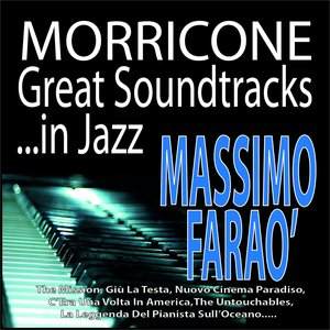 Image for 'Morricone: Great Soundtracks...in Jazz'