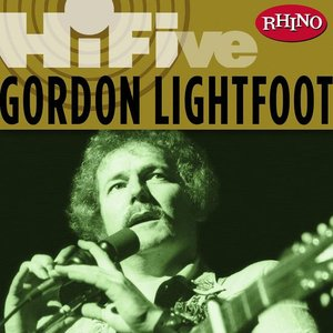 Image pour 'Rhino Hi-Five: Gordon Lightfoot'