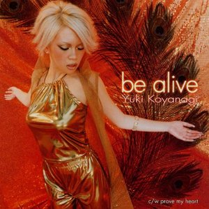 Image for 'be alive'