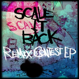 Image for 'Scale It Back (Remixes)'