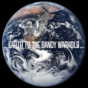 Image for 'Earth to The Dandy Warhols'