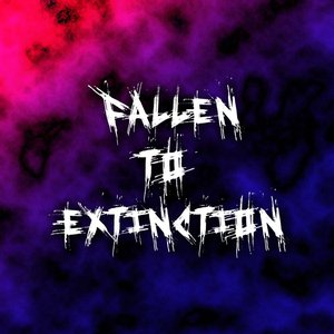 Image for 'Fallen To Extinction (demo)'