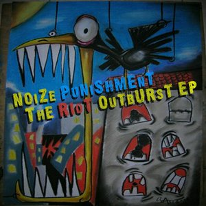 Image for 'BH007XEPA - Noize Punishment presents The Riot Outburst Ep'