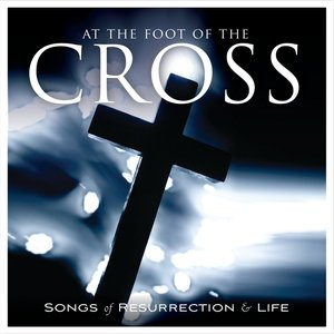 Image for 'At the Foot of the Cross'
