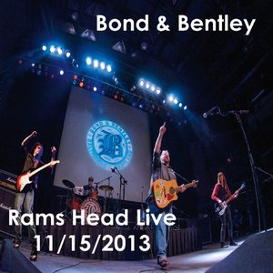 Image for 'Bond & Bentley At Ram's Head Live'