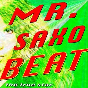 Image for 'Mr. Saxobeat (Alexandra Stan Tribute)'