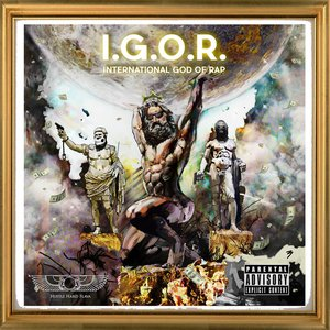Image for 'I.G.O.R. (International God of Rap)'