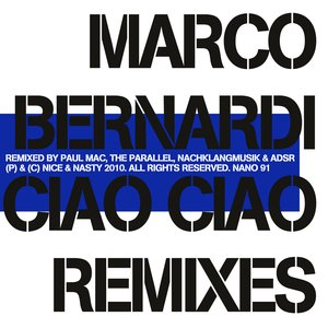 Image for 'Ciao Ciao (Nachklangmusik's Strereotypcial Remix)'