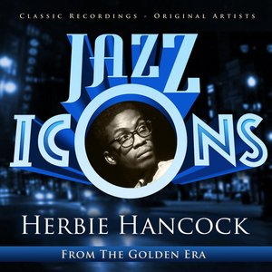 Bild für 'Jazz Icons from the Golden Era - Herbie Hancock'