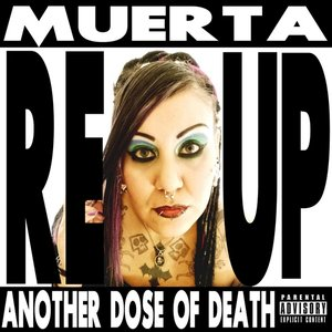 Image for 'Muerta Reup: Another Dose of Death'