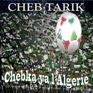 Image for 'Chebka ya l'Algérie'