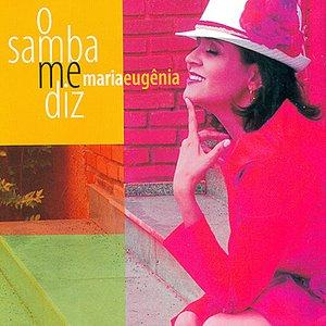 Image for 'O Samba Me Diz'
