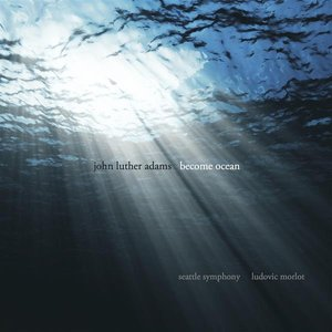 Image pour 'John Luther Adams: Become Ocean'