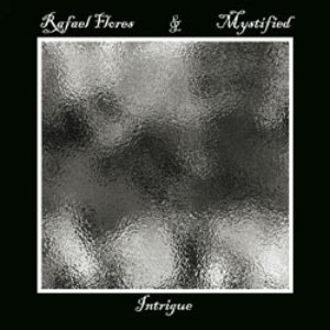 Image for 'Rafael Flores and Mystified'